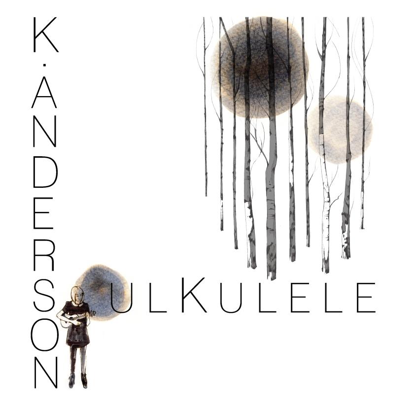 joannalayla soulKulele artwork for K.Anderson